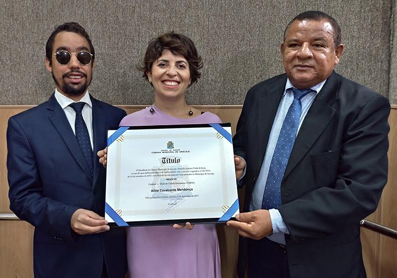 Aline Cavalcante recebe título de Cidadã Aracajuana proposto por Lucas