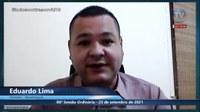 Eduardo Lima parabeniza o trabalho de seus colegas vereadores