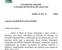 Elber apresenta indicacação solicitando ao prefeito que promova um REFIS Tributário em Aracaju