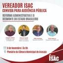 Isac realiza Audiência Pública para debater novas propostas do Governo Federal envidas ao senado